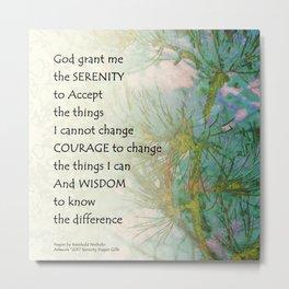 Serenity Prayer Pine Branches Metal Print
