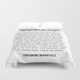 Daring Greatly, Theodore Roosevelt, Quote Duvet Cover