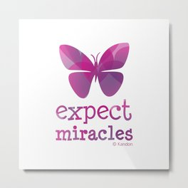 EXPECT MIRACLES - purple butterfly Metal Print