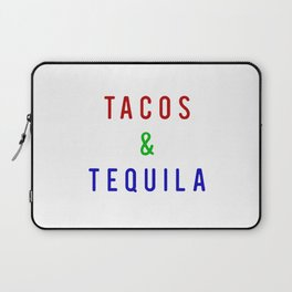 Tacos And Tequila Laptop Sleeve