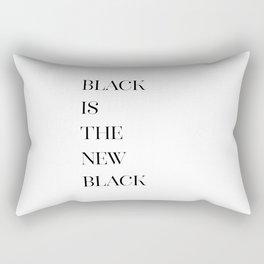 Black Is The New Black, Fashion Decor, Black And White, Fashion Print, Art Rectangular Pillow