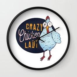 Crazy chicken lady Wall Clock