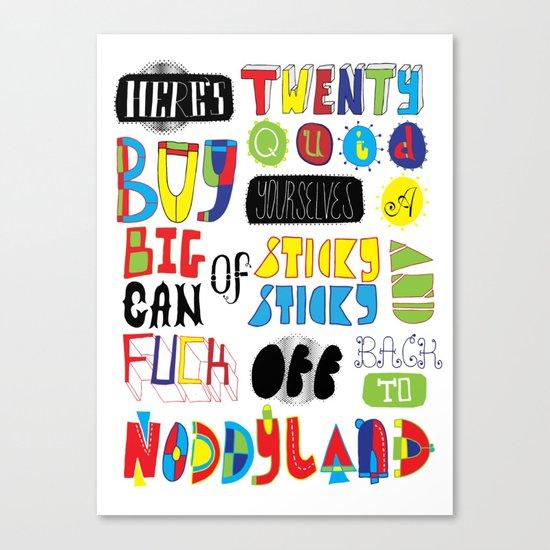 Here's Twenty Quid Canvas Print