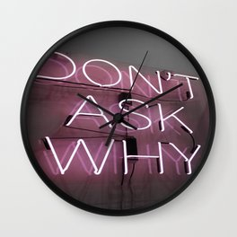 Don't Ask Why Wall Clock