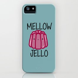 Mellow Jello iPhone Case