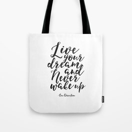 girls room decor Quote, Live Your Dream, Inspirational Quote,girly poster,Motivational Quote,Girly Tote Bag