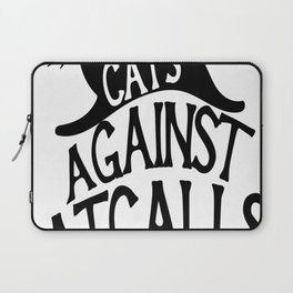 Cats against Catcalls 2 Laptop Sleeve