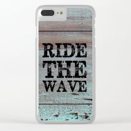 Ride The Wave Clear iPhone Case