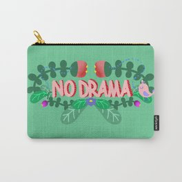 NO DRAMA Carry-All Pouch