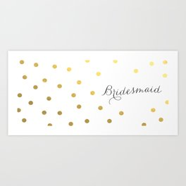 bridesmaid polkadot mug Art Print