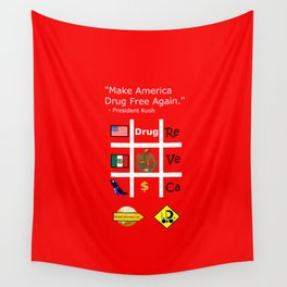 President Dick Kush's campaign slogan Wall Tapestry