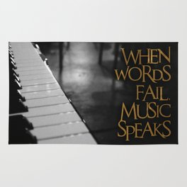 When Words Fail Music Speaks Rug