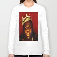 biggie smalls Long Sleeve T-shirts featuring Biggie by I Love Decor