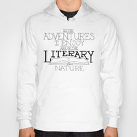 literary Hoodies featuring Literary Adventures by Drop and Give Me Nerdy