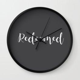 Redeemed Wall Clock