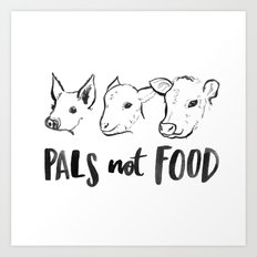 Pals Not Food Illustration by Laura Tubb Art Print