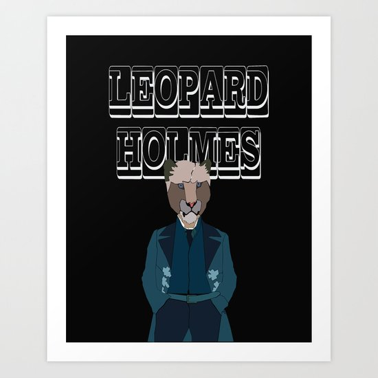 Leopard Holmes Art Print