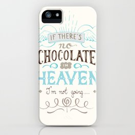 Chocolate lovers iPhone Case