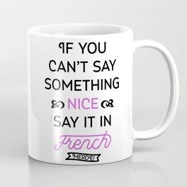 Say It in French Coffee Mug
