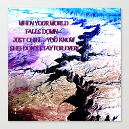 Your world is turning upside down... don't surrender! Canvas Print