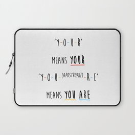 Y-O-U-R means YOUR Laptop Sleeve