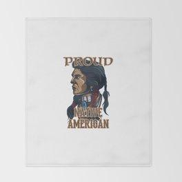 Proud Native American Throw Blanket
