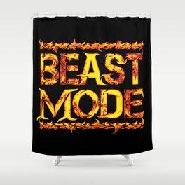 Beast Mode Fired Up Shower Curtain