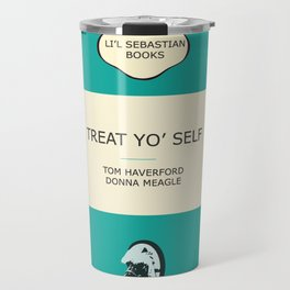 Treat yo' self - the book Travel Mug