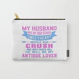 My Husband Was My High School Sweetheart Carry-All Pouch