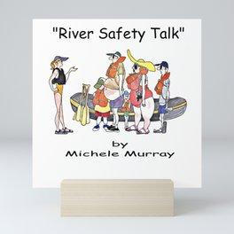 River Safety Talk Mini Art Print
