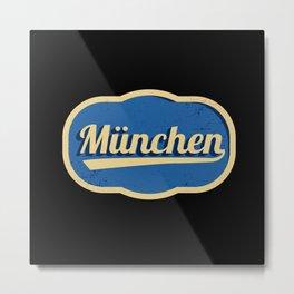Munich City Bavaria Bavarian Passion Metal Print
