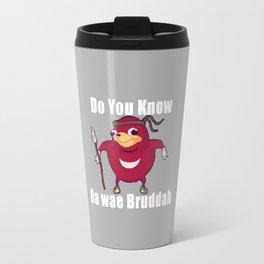 Do You Know Da wae Travel Mug