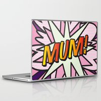 comic book Laptop & iPad Skins featuring Comic Book MUM! by The Image Zone