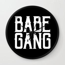 Babe Gang - White Wall Clock