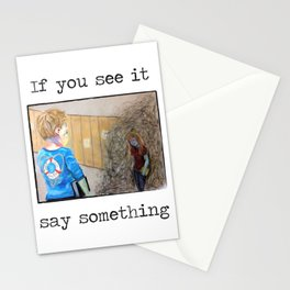 If you see it, say something. with text Stationery Cards