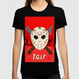 T.G.I.F- Friday the 13th T-shirt