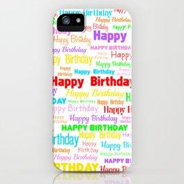 Happy Birthday! 1 iPhone Case