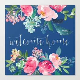 Welcome Home Blue and Pink Floral Canvas Print
