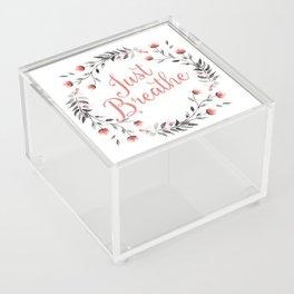 Just Breathe Acrylic Box