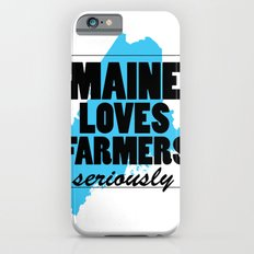 Maine loves farmers, seriously. Slim Case iPhone 6s