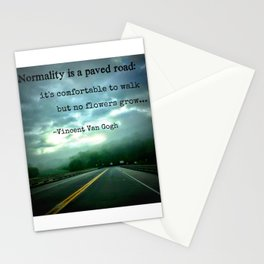 Normality is a Paved Road Stationery Cards