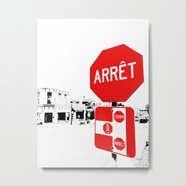 Arret French Stop Sign Black, White and Red Painted Photograph Metal Print