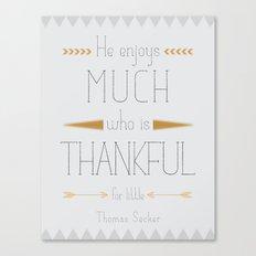Thankful - Thomas Secker Quote Canvas Print