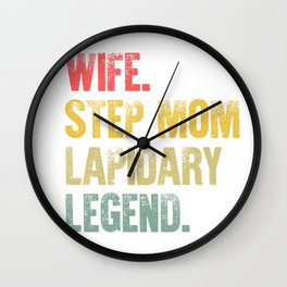 Best Mother Women Funny Gift T Shirt Wife Step Mom Lapidary Legend Wall Clock