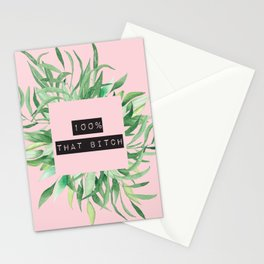 100 Percent That Bitch, Quote Stationery Cards