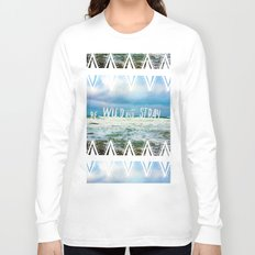 Be Wild and Stray. Long Sleeve T-shirt