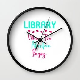 Library Where The Adventure Begins Fun Quote Wall Clock