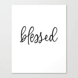 BLESSED by Dear Lily Mae Canvas Print