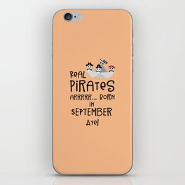 Real Pirates are born in SEPTEMBER T-Shirt Dpwla iPhone Skin