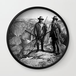 Teddy Roosevelt and John Muir - Glacier Point Yosemite Valley - 1903 Wall Clock